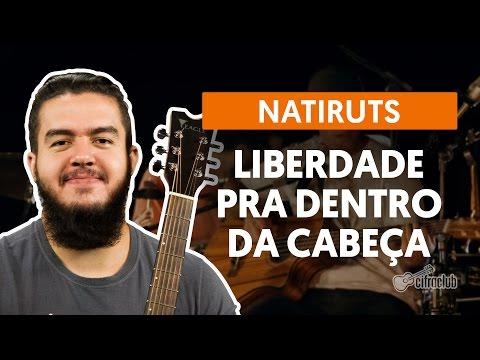 Liberdade Pra Dentro da Cabeça - Natiruts (aula de violão)