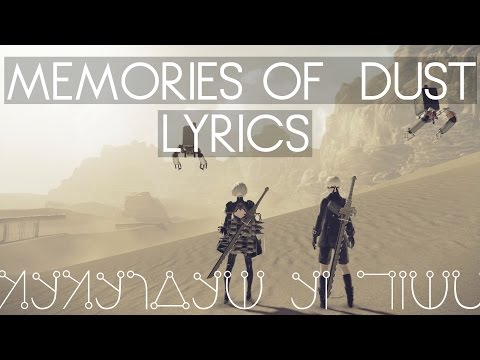 NieR: Automata | Memories of Dust | Desert lyrics from YouTube · Duration:  2 minutes 36 seconds