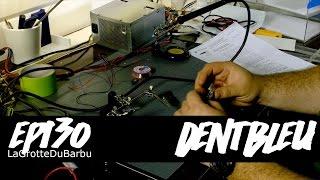 DentBleu - Réparation d'un module Bluetooth - Ep 130