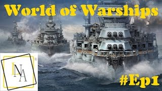 World of Warships | Le commencement #Ep1