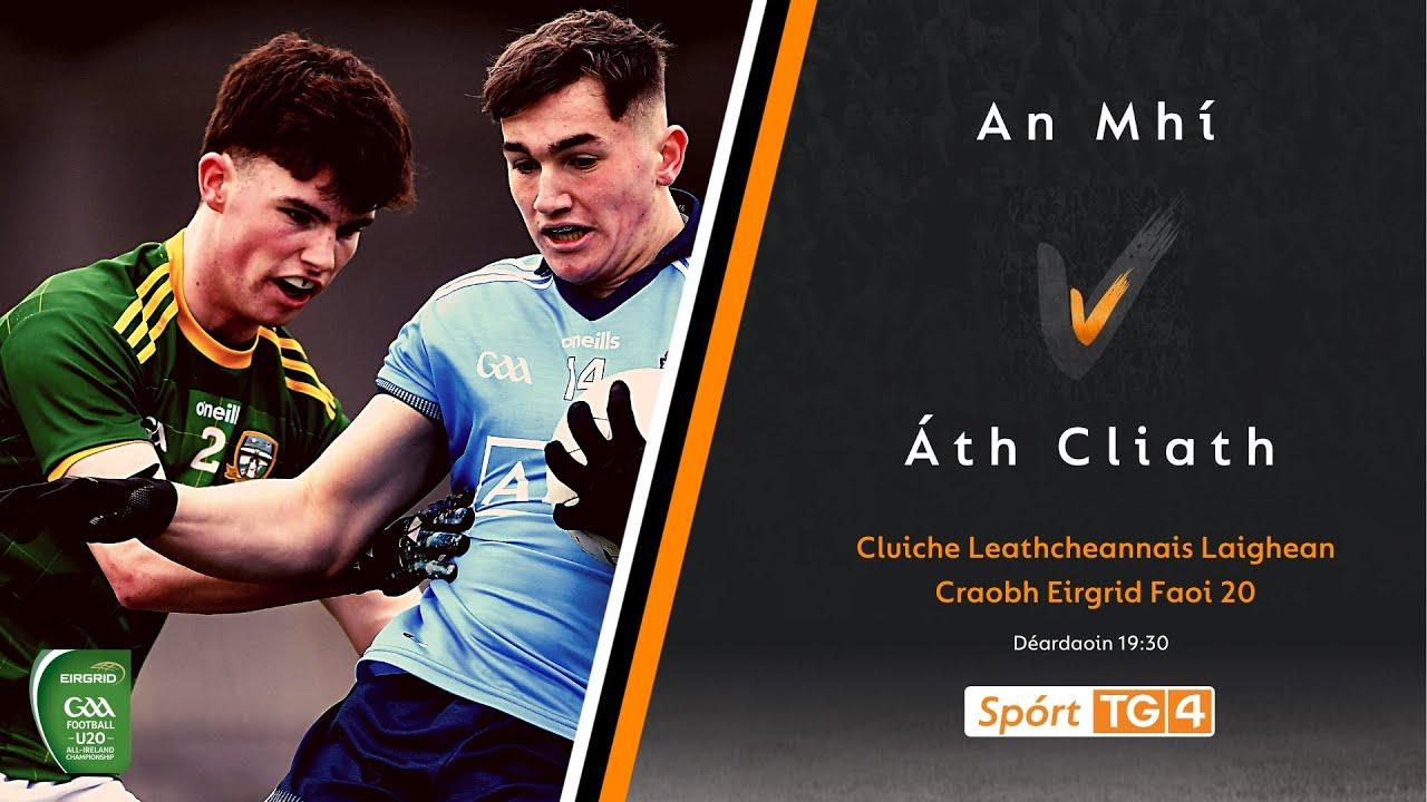 Download GAA BEO   An Mhí v Áth Cliath   Cluiche Leathcheannais Laighean 2021