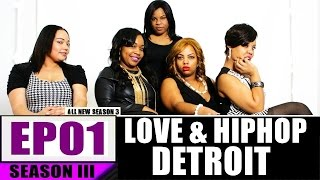 "Love and Hip Hop: Detroit | Season 3:Ep. 1 | ""Choices"""