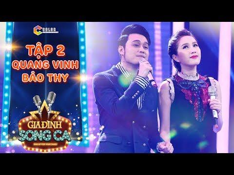 Gia đình song ca | tập 2: Bảo Thy, Quang Vinh tình tứ song ca bài Hit Vẫn tin mình có nhau