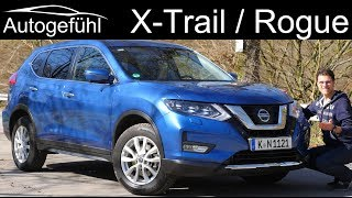 Nissan X-Trail Rogue FULL REVIEW Facelift - this or Qashqai Rogue Sport? Autogefühl
