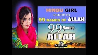 Hindu Girl Reacts To 99 NAMES OF ALLAH (SWT) NASHEED BY OMAR ESA | REACTION |
