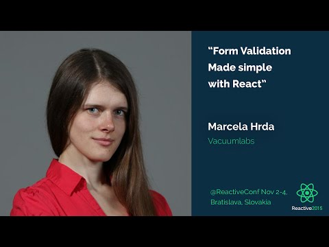 Form Validation made simple with React | Marcelka Hrda | Reactive 2015