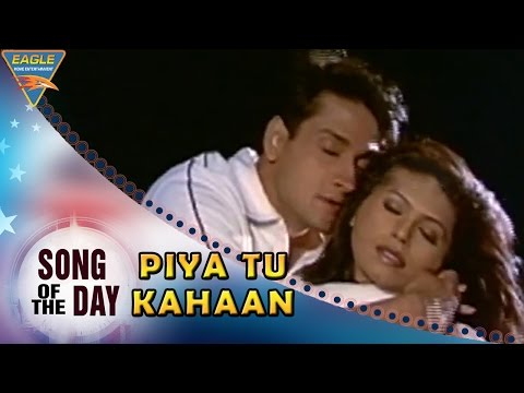 Song Of The Day 79 || Bollywood Best Songs || Piya Tu Kahaan Video Song || Baaghi Movie