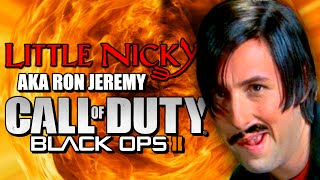 Little Nicky Is Ron Jeremy on Black Ops 2 -