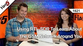 Using A RTL-SDR To Learn About The GSM Network Around You, Hak5 1621
