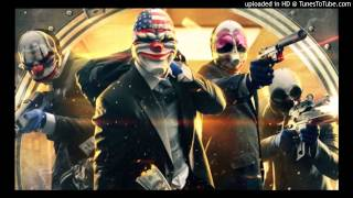 Payday 2 - Death Wish RINGTONE Cut 2