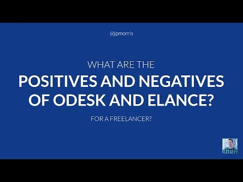 What Are the Positives and Negatives of Getting Freelance Jobs on oDesk and Elance?