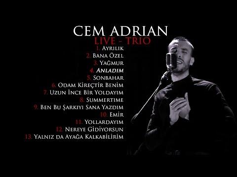 Cem Adrian - Anladım (Live - Trio)
