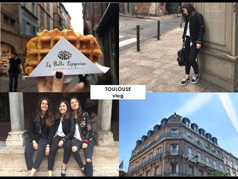FIRST TIME IN TOULOUSE - TOULOUSE VLOG