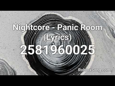 Roblox Music Id For Panic Room Nightcore