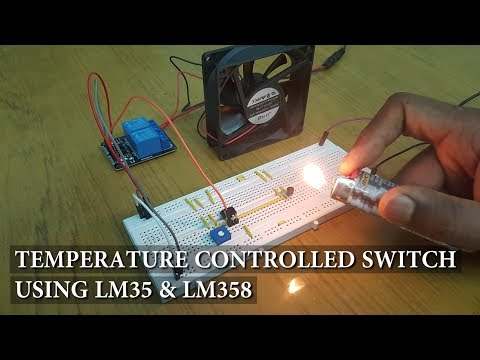 Temperature Controlled Switch Using LM35, LM358