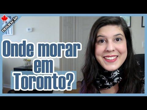 Bairros de TORONTO | ONDE MORAR em TORONTO, no CANADÁ?