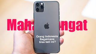 INDONESIA HAS THE WORLD MOST EXPENSIVE iPhone 11...