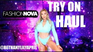Fashion Nova Try On Haul / bethanylilyapril