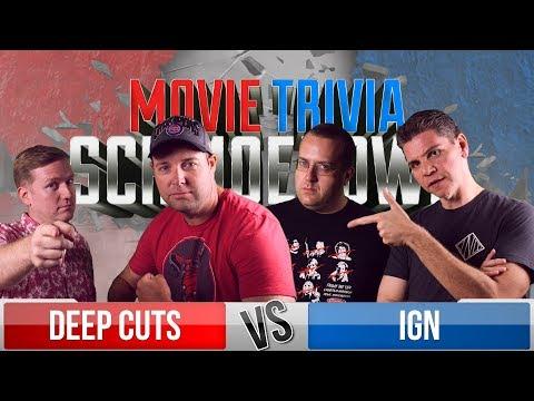Deep Cuts VS IGN - Movie Trivia Team Schmoedown
