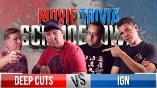 Deep Cuts VS IGN - Movie Trivia Team Schmoedown