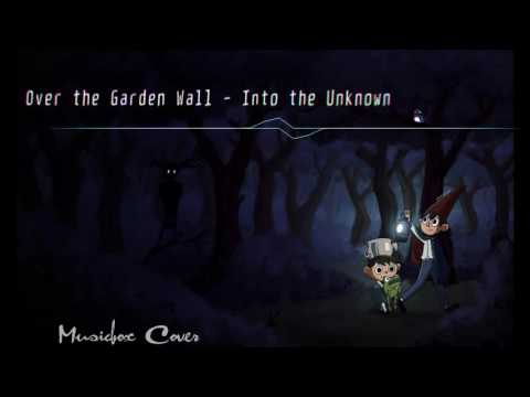 [Music box Cover] Over the Garden Wall - Into the Unknown