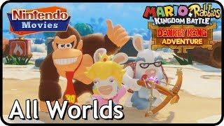 Mario + Rabbids Kingdom Battle - Donkey Kong Adventure - All Worlds