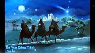 Ba vua đăng trình - Gia Ân [Thánh ca]