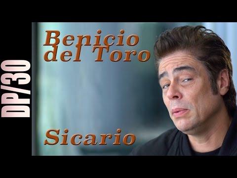 DP/30: Sicario, Benicio del Toro