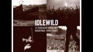 Watch Idlewild Theres Glory In Your Story video