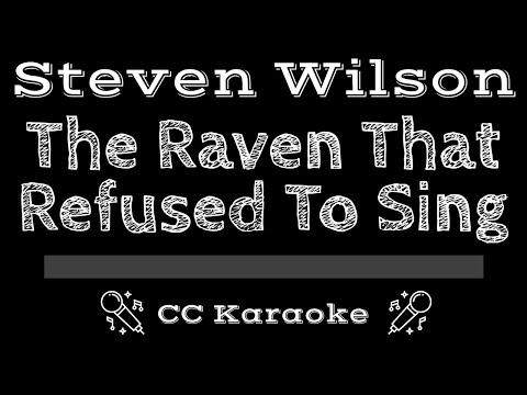 Steven Wilson   The Raven That Refused To Sing CC Karaoke Instrumental