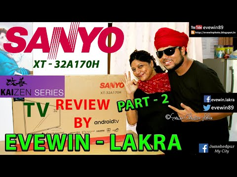 SANYO - KAIZEN - XT - 32A170H - TV - REVIEW - BY - EVEWIN - LAKRA - PART - 2