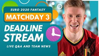 Download EURO 2020 Fantasy   DEADLINE STREAM - MATCHDAY 3   New Wildcard Draft, Team News and Q&A!