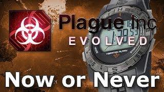 Plague Inc: Custom Scenarios - Now or Never