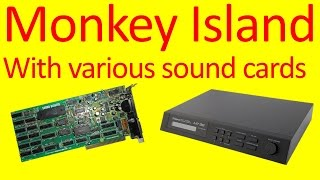 Repeat youtube video The Secret of Monkey Island with various sound cards