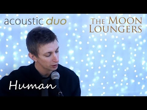 Human The Killers | Acoustic Cover By The Moon Loungers (with Guitar Chords)