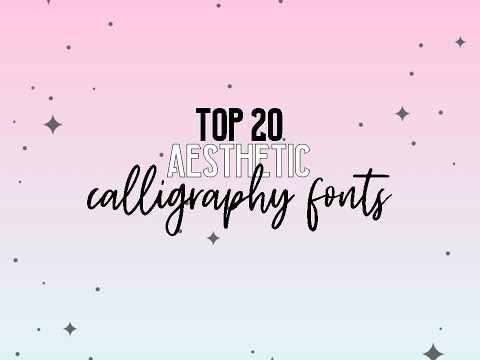 Top 20 Aesthetic Calligraphy Fonts