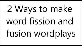 How To Rap - Wordplay pt.2 (Fission and Fusion)