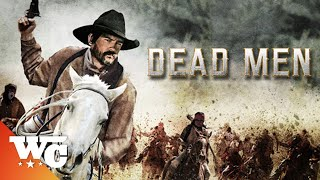 Dead Men | (2018) Action Western | Full Movie | Ric Maddox