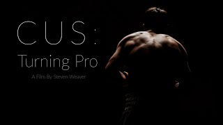 CUS: TURNING PRO // Music Scored By Joss Gallanagh-Edwards // Short Independant Documentary (2021)