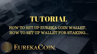 EUREKA COIN Tutorial - NEW crypto Blockchain