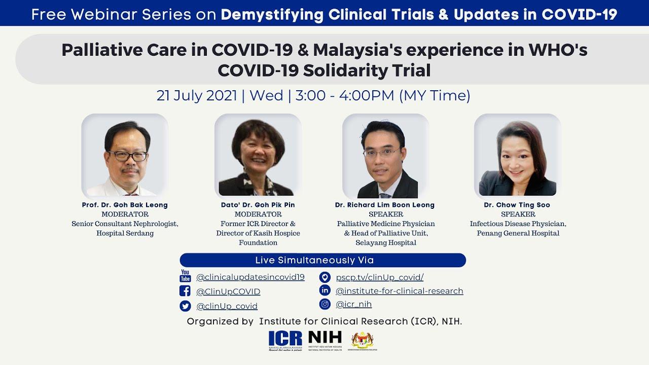 S3E2 - Palliative Care in COVID-19 & Malaysia's experience in WHO's COVID-19 Solidarity Trial
