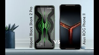 Xiaomi Black Shark 2 Pro vs Asus ROG Phone II  - Specs Comparison 2019