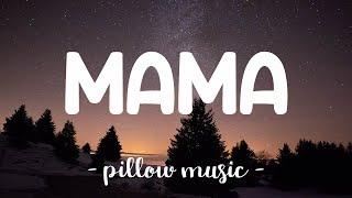 Mama - Jonas Blue (Feat. William Singe) (Lyrics) 🎵
