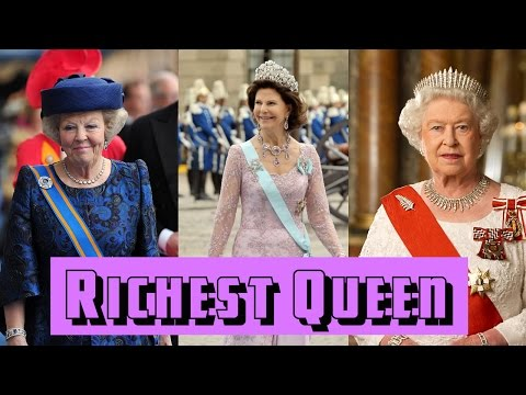 Richest Queen In The World 2015