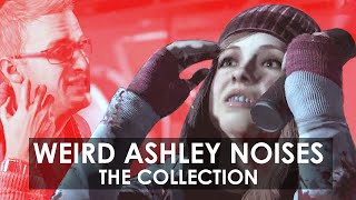 Until Dawn || Weird Ashley Noises: The Collection ||