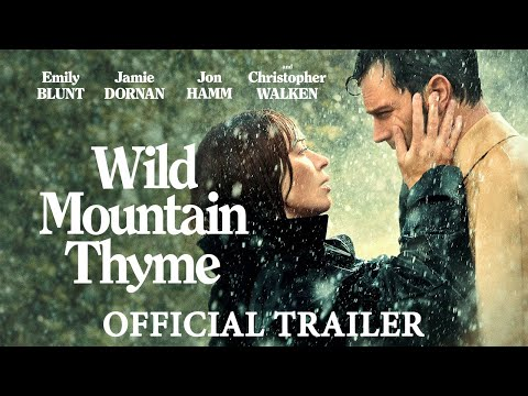 Wild Mountain Thyme - Official Trailer - Download & Keep Now & Own it on DVD July 5