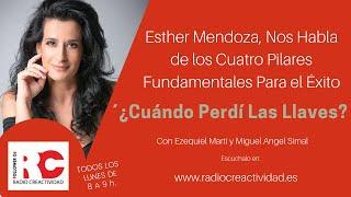 Conoce Los Cuatro Pilares Fundamentales Para el Éxito con Esther Mendoza y Ezequiel Marti