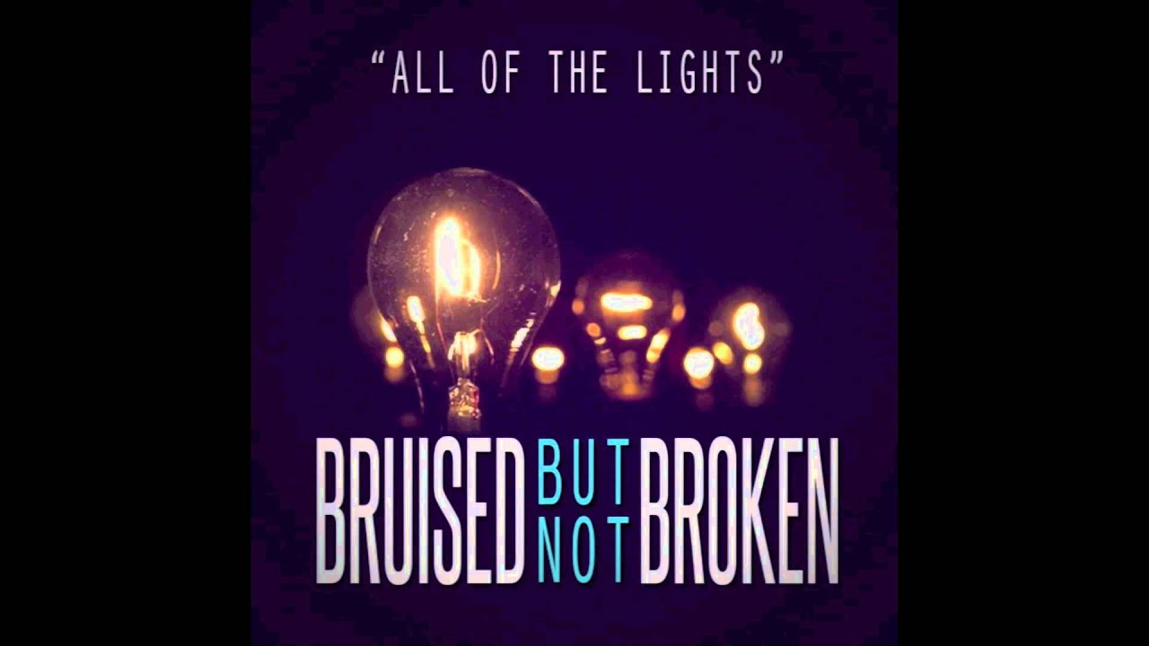 Bruised But Not Broken All The Lights Kanye West Cover