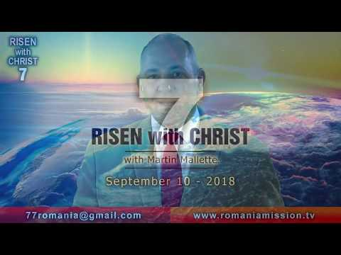 RISEN WITH CHRIST 7 - 10sept18