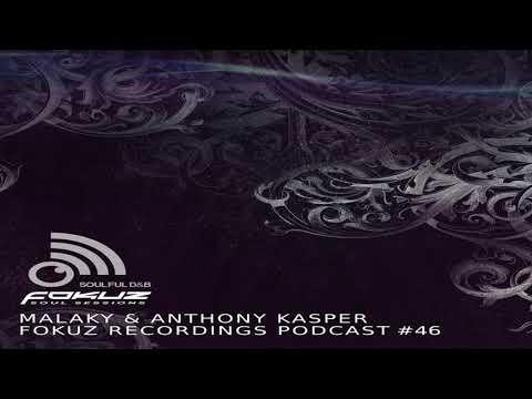 Liquid Drum And Bass Podcast 46 Malaky & Anthony Kasper Fokuz Recordings